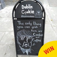 People are loving the Dublin Cookie Co's blackboard taking the piss out of Donald Trump