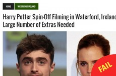 There's a fake news site claiming a Harry Potter spin-off is filming in Waterford