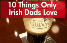 10 things only Irish dads love