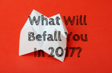What Will Befall You in 2017?