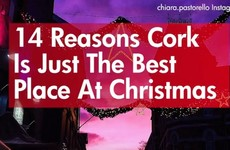 14 reasons Cork is just the best place at Christmas