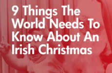 9 Things The World Needs To Know About An Irish Christmas