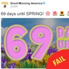 Good Morning America tweeted that there's '69 days until spring' and everyone had a field day