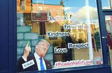 This Mexican shop in Dublin has put a 'wall of love' in their window in response to Trump