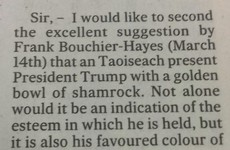 This excellent risqué letter about Trump and Paddy's Day made The Irish Times today