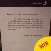 A hotel in Belfast had to put a sign up in the lift to warn against Irish dancers breaking it by practicing