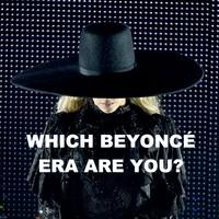 Which Beyoncé Era Are You?