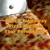 Which takeaway pizza matches your personality?