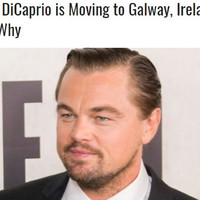 This story about Leonardo DiCaprio moving to Galway is going insanely viral - but it's not true