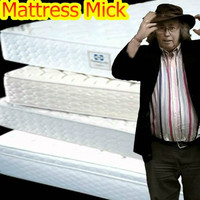Mattress Mick: 'Michael O'Leary doesn't care what people think. I've tried to model what he does'