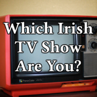 Which Irish TV Show Are You?