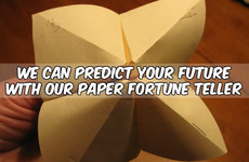 We Can Predict Your Future With Our Paper Fortune Teller