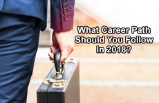 What Career Path Should You Follow In 2018?