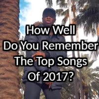 How Well Do You Remember The Top Songs Of 2017?