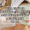 Tell Us Your Skin Type And Budget And We'll Give You A Face Mask To Do