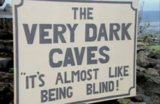 Double Take: The VERY DARK CAVES sign from Father Ted