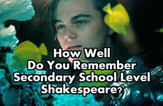 How Well Do You Remember Secondary School Level Shakespeare?