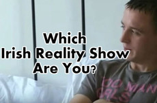 Which Irish Reality Show Are You?
