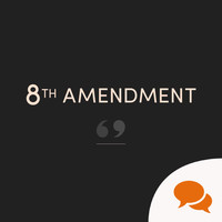 Debate Room: Two lawyers on the 8th Amendment and if we should retain or repeal it