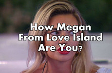 How Megan From Love Island Are You?