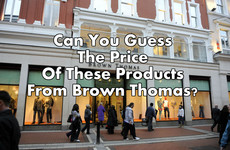 Can You Guess The Price Of These Products From Brown Thomas?