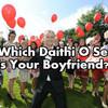 Which Dáithí Ó Sé Is Your Boyfriend?