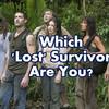 Which 'Lost' Survivor Are You?