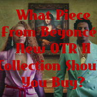 What Piece From Beyoncé's New OTR II Collection Should You Buy?