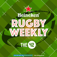 Introducing our new podcast, Heineken Rugby Weekly on The42