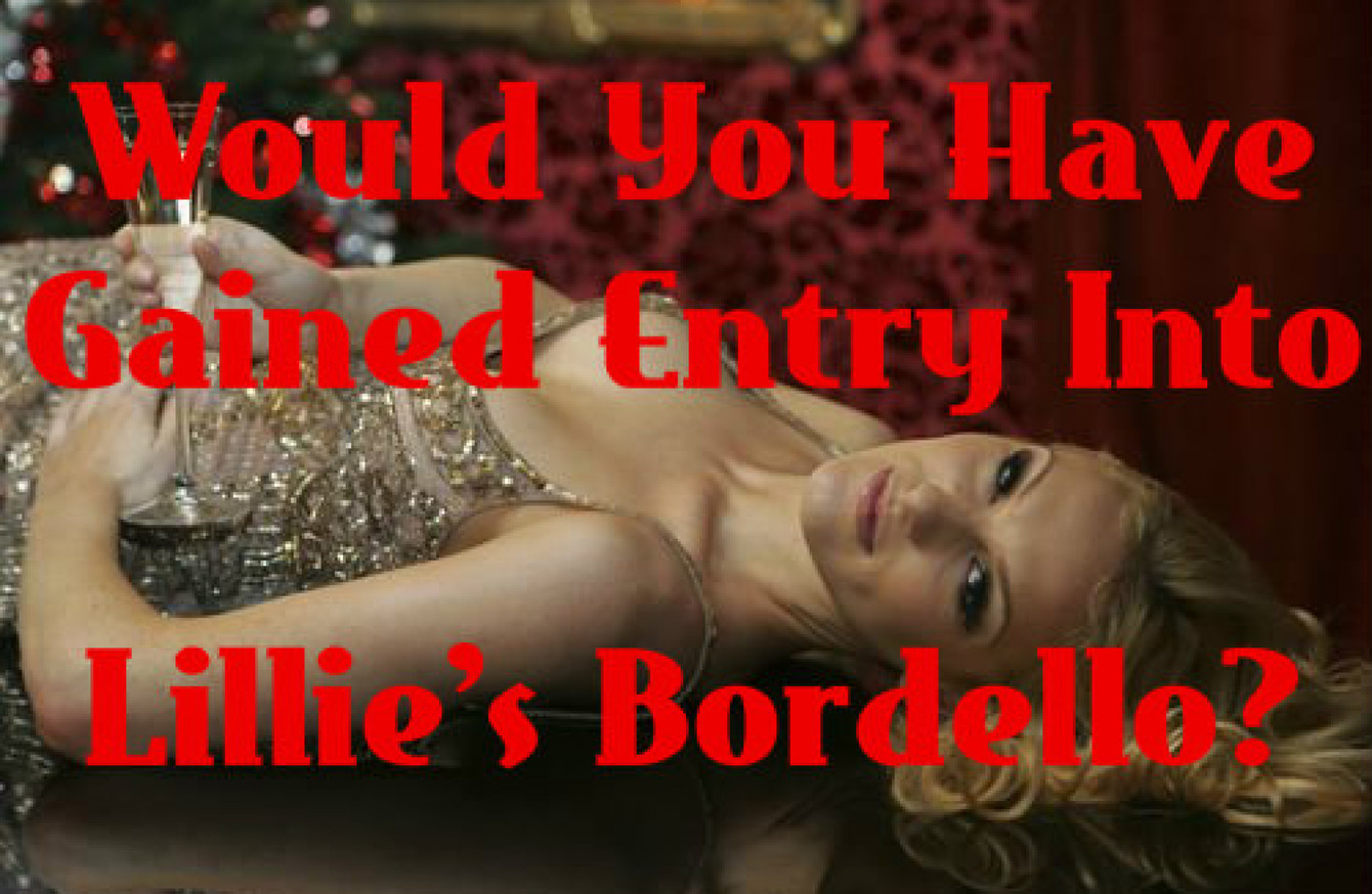 Would You Have Gained Entry Into Lillie's Bordello? · The Daily Edge