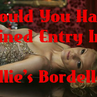 Would You Have Gained Entry Into Lillie's Bordello?