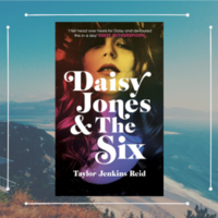 Here's why Daisy Jones & The Six should be on you must-read list for 2019