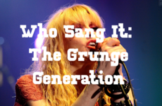 Who Sang It: The Grunge Generation
