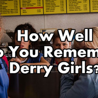 How Well Do You Remember Derry Girls?