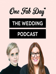 If you're obsessed with weddings, you might be interested in the OneFabDay podcast
