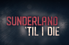 TV Wrap - Sunderland 'Til I Die is the show we want, if not the show we need right now