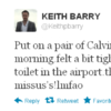 Tweet Sweeper: Keith Barry is wearing his wife's underpants by accident
