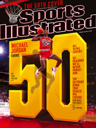 Michael Jordan turns 50 this Sunday -- so he's on the Sports Illustrated cover for the 50th time