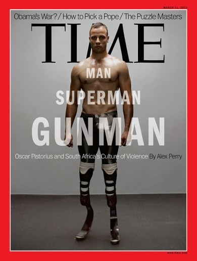 Time Magazine's take on Oscar Pistorius: 'Man, Superman, Gunman'