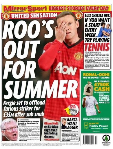 Wayne Rooney's heading out the door at Old Trafford according to tomorrow's Daily Mirror
