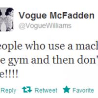 Tweet Sweeper:  Vogue McFadden is experiencing gym rage