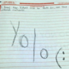 Hey kids! Exams are no time for YOLO