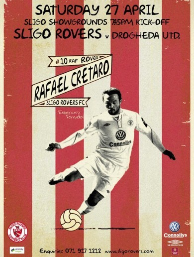 We're loving Sligo's old school poster for this weekend's game with Drogheda