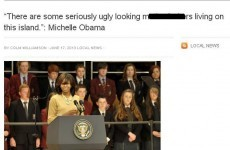 "Does Michelle Obama think Irish people are ""ugly m*****f*****s""?"