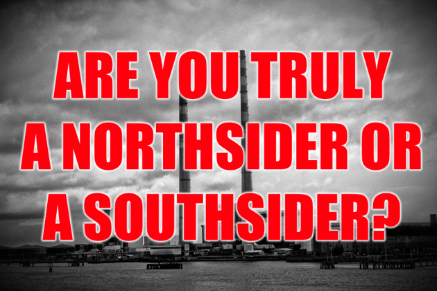 Are You Truly A Northsider Or A Southsider? · The Daily Edge
