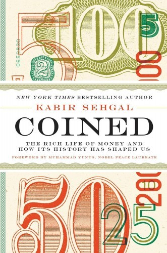 coined-the-rich-life-of-money-and-how-its-history-has-shaped-us