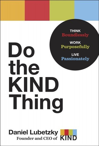 do-the-kind-thing-think-boundlessly-work-purposefully-live-passionately
