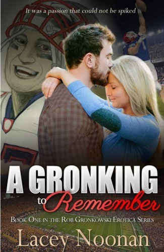 A Gronking to Remember