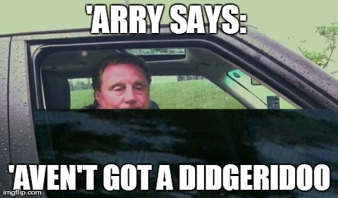 Arry maybe