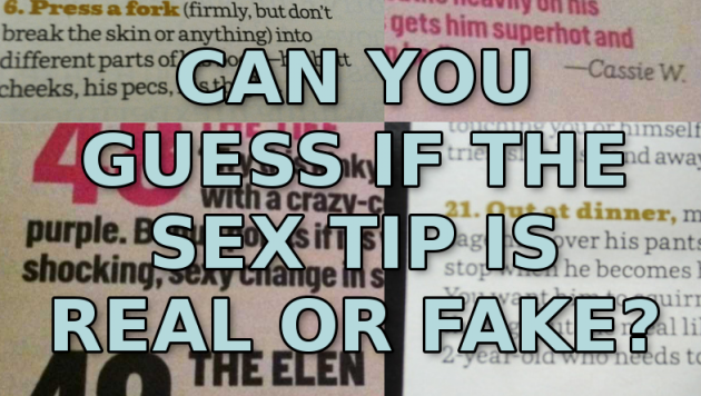 Quiz: Are These Bizarre Sex Tips Real Or Fake? · The Daily Edge